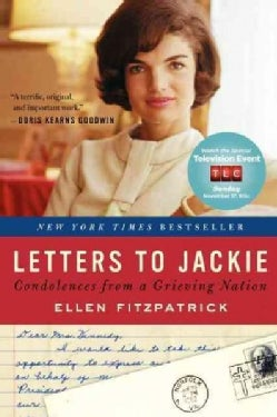 Letters to Jackie: Condolences from a Grieving Nation (Paperback)