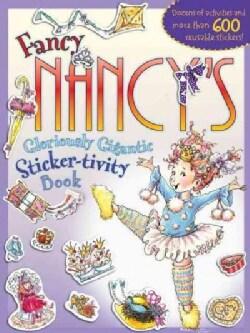 Fancy Nancy's Gloriously Gigantic Sticker-tivity Book (Paperback)