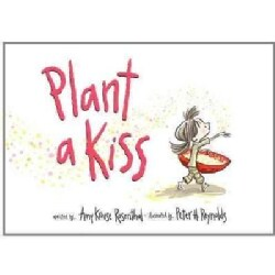 Plant a Kiss (Hardcover)