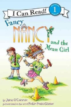 Fancy Nancy and the Mean Girl (Hardcover)