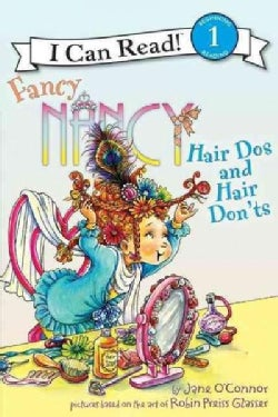 Fancy Nancy: Hair Dos and Hair Don'ts (Paperback)