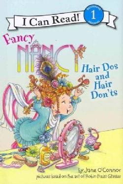 Fancy Nancy: Hair Dos and Hair Don'ts (Hardcover)