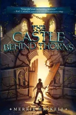 The Castle Behind Thorns (Hardcover)