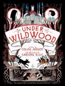 Under Wildwood (Hardcover)