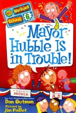 Mayor Hubble Is in Trouble! (Paperback)
