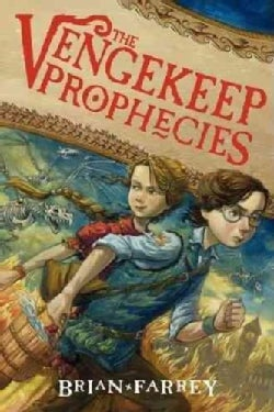 The Vengekeep Prophecies (Hardcover)