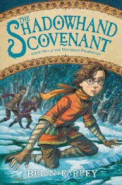 The Shadowhand Covenant (Hardcover)