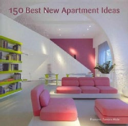 150 Best New Apartment Ideas (Hardcover)