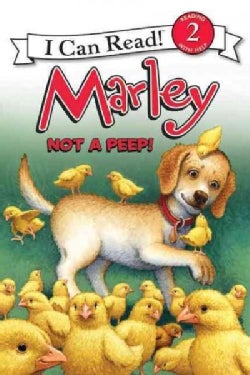 Marley, Not a Peep! (Hardcover)