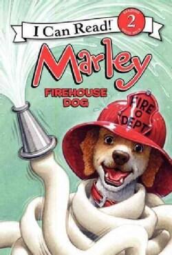 Marley Firehouse Dog (Hardcover)