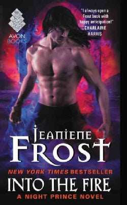 Into the Fire: A Night Prince Novel (Paperback)