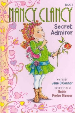 Nancy Clancy, Secret Admirer (Hardcover)