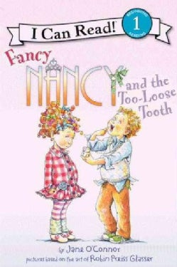 Fancy Nancy and the Too-loose Tooth (Hardcover)