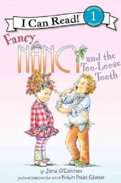 Fancy Nancy and the Too-loose Tooth (Paperback)