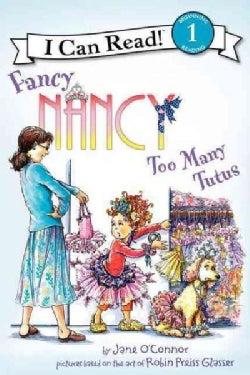 Fancy Nancy: Too Many Tutus (Paperback)