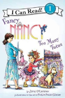 Fancy Nancy: Too Many Tutus (Hardcover)