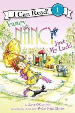 Fancy Nancy: Just My Luck (Paperback)