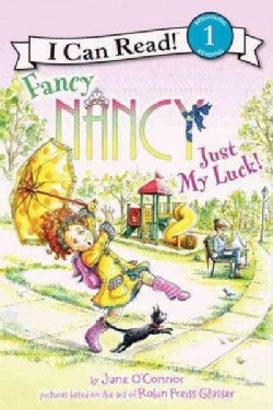 Fancy Nancy: Just My Luck (Hardcover)