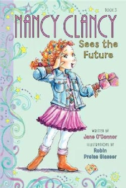 Nancy Clancy Sees the Future (Paperback)