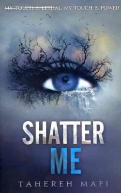 Shatter Me (Paperback)