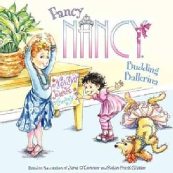 Fancy Nancy: Budding Ballerina (Paperback)