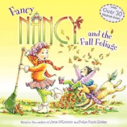 Fancy Nancy and the Fall Foliage (Paperback)