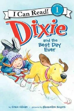 Dixie and the Best Day Ever (Paperback)