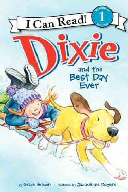 Dixie and the Best Day Ever (Hardcover)