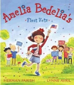 Amelia Bedelia's First Vote (Hardcover)