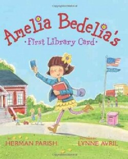 Amelia Bedelia's First Library Card (Hardcover)