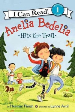 Amelia Bedelia Hits the Trail (Paperback)