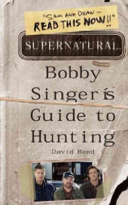 Bobby Singer's Guide to Hunting (Paperback)