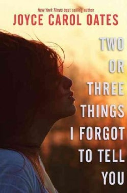 Two or Three Things I Forgot to Tell You (Hardcover)