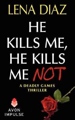He Kills Me, He Kills Me Not (Paperback)