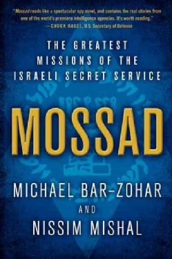 Mossad: The Greatest Missions of the Israeli Secret Service (Paperback)