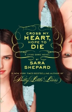 Cross My Heart, Hope to Die (Hardcover)