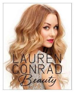 Lauren Conrad Beauty (Hardcover)