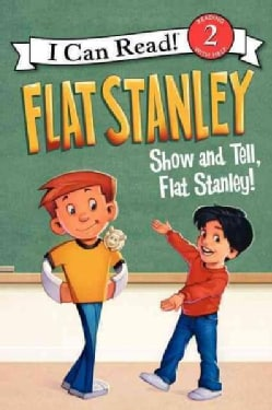 Show and Tell, Flat Stanley! (Paperback)