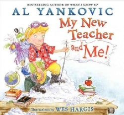 My New Teacher and Me! (Hardcover)