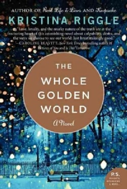 The Whole Golden World (Paperback)