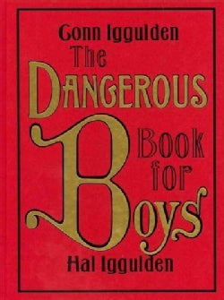 The Dangerous Book for Boys (Hardcover)