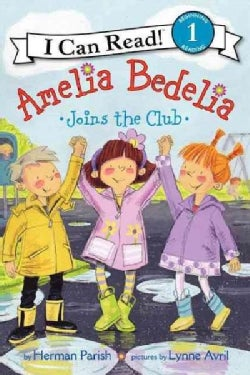Amelia Bedelia Joins the Club (Hardcover)