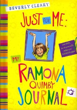 Just for Me: My Ramona Quimby Journal (Hardcover)