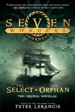 Seven Wonders Journals: The Select & the Orphan (Paperback)