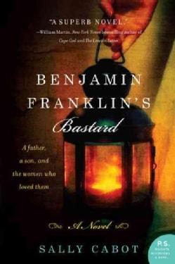 Benjamin Franklin's Bastard (Paperback)