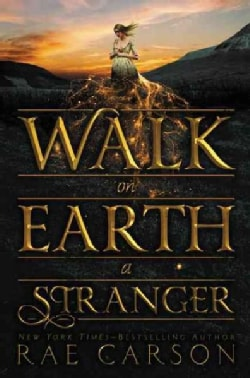 Walk on Earth a Stranger (Hardcover)