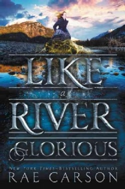 Like a River Glorious (Hardcover)