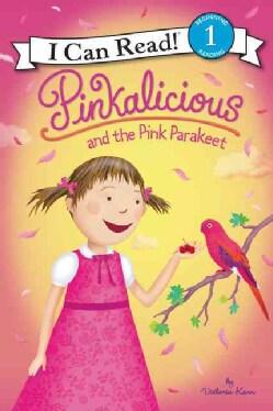 Pinkalicious and the Pink Parakeet (Hardcover)
