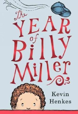 The Year of Billy Miller (Hardcover)