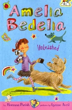 Amelia Bedelia Unleashed (Hardcover)